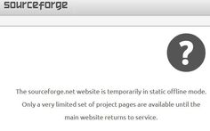 #Sourceforge down Projects, Website, Log Projects, Blue Prints
