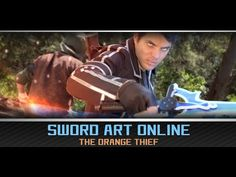 Sword Art Online Live Action Fan Film (SAO)