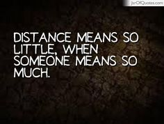 Distance means so little, when someone means so much. #quotes #love #sayings #inspirational #motivational #words #quoteoftheday #positive
