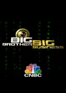"""Big Brother, Big Business - CNBC  2006 -- """"The rapid advance of technology allows companies to monitor & record our most private personal information. Driving habits are being recorded; shoppers are observed & analyzed; internet searches are saved & used as evidence in court. It is big business that collects most of the data about us. An enlightening & sometimes disturbing look at how the growth of the information society may be eroding the freedoms many people take for granted."""""""