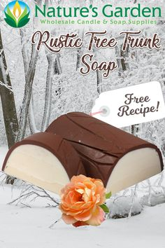 Free Rustic Tree Trunk Soap Recipe by Natures Garden.