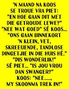 Goeie More, Afrikaans, Hoe
