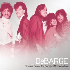 Time Will Reveal: Complete Motown Albums - DeBarge