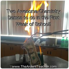 Two Awesome Chemistry Demos to do in the First two weeks of school!! www.theardentteacher.com
