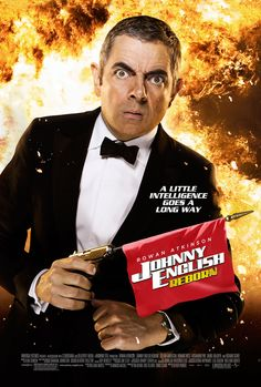 Johnny English Reborn , starring Rowan Atkinson, Rosamund Pike, Dominic West, Roger Barclay. Johnny English goes up against international assassins hunting down the Chinese premier. #Adventure #Comedy #Crime