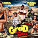 Goobs & Young Puff - Grind Till We Make It Hosted by DJ EL KANOBE  - Free Mixtape Download or Stream it