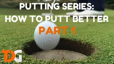 How To Putt - Putting Series - Part 1 | Tyler Dice Golf - http://tylerdicegolf.com/how-to-putt-putting-series-part-1-setup/