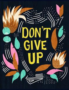 Don't Give Up Print by @shopannshen on Etsy, $25.00 #print #illustration #saying #words #feathers #leaves