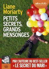 Petits secrets, grands mensonges - Liane Moriarty - Audiolib - 2017