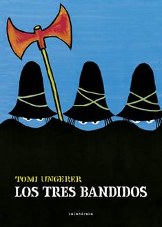 Tempting Trouble's Tales: The Three Robbers. Good Books, My Books, Books To Read, Amazing Books, Mephisto, Book Design, Book Worms, Storytelling, Childrens Books