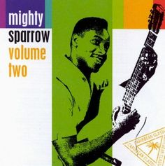 Mighty sparrow - Volume two (CD)