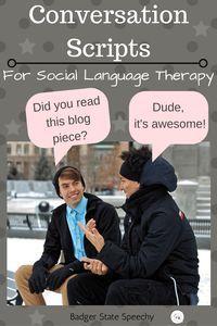 Conversation Scripts: A Tool for Social Language! Blog post about using conversation scripts to improve social communication.