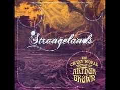 The Crazy World Of Arthur Brown - ''Strangelands'' Arthur Brown, Rock N, Music Albums, Album Covers, Cool Things To Buy, World, Hindsight, Cosmos, Gain