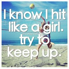 I love being middle hitter! Blocks and hits baby ;)