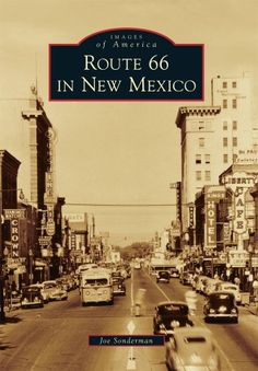Route 66 in New Mexico (Images of America) by Joe Sonderman http://www.amazon.com/dp/0738580295/ref=cm_sw_r_pi_dp_uFrdub03ZHTSQ