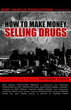 How to Make Money Selling Drugs (2012)