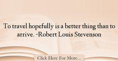 Robert Louis Stevenson Quotes About Travel - 69168