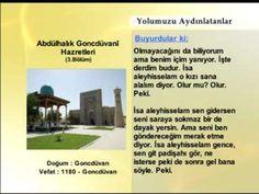 Abdulhalık Goncduvani Hazretleri - 3 | Yolumuzu Aydınlatanlar | www.ehli...