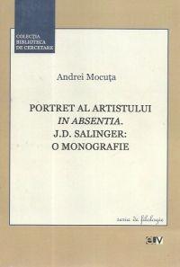 Portret al artistului in absentia. J.D. Salinger: o monografie
