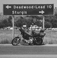 I know exactly where this sign was. I was awed at how small the town of Sturgis actually is!
