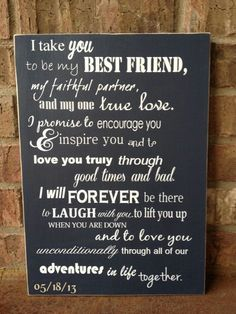 This would be sweet over our bed. We could put our wedding picture next to it. :-)