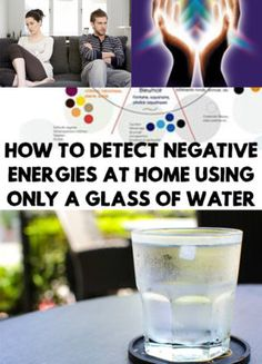 There are various methods to detect negative energies. How To Detect Negative Energies At Home Using Only A Glass Of Water Baby Design, Removing Negative Energy, Mouthwash, Belleza Natural, Good To Know, Smudging, Videos, Health Tips, Health Benefits