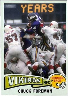 Chuck Foreman Minnesota Vikings Football Trading Cards, Football Cards, Nfl Football, Baseball Cards, Football Season, American Football, Mlb, Cincinnati Reds Baseball, Indianapolis Colts