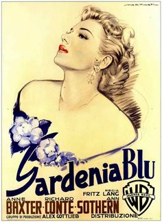 The Blue Gardenia - Fritz Lang - 1953 - Based on a story by Vera Caspary, author of Laura, a telephone operator (Anne Baxter) believes that she has killed a creepy pick-up (Raymond Burr) in self-defense, but can't remember the details of the encounter. She is suitable terrified that the police will connect her to the crime. Her path soon crosses with that of an intrepid reporter (Richard Conte) determined to crack the case.