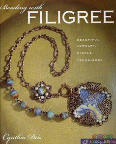 Cinthia Deis - Beading with Filigree - 2008. - Бисероплетение - Журналы по рукоделию - Страна рукоделия