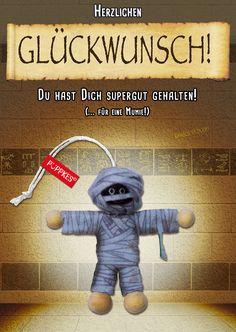 #HerzlichenGlückwunsch #Geburtstag #Humor #Püppkes #Glücksbringer #Sprüche #Postkarte #Deko #Holzköpfe #Püppchen #Geschenk #Mitbringsel #lustig #witzig #Humor #Mumie #gutgehalten