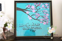 'Call upon your lord in humility and privately' -Quran 7:55 beautiful verse painted using acrylics on canvas using soft blue with shades of pink cherry blossoms