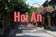 There is so much more to Hoi An than the beach and your resort pool. The town itself is easy to navigate, even with a buggy, the locals are welcoming to children and there are lots of fun activities to indulge your kids' adventurous sides too. Here we pick out some of the best things to do in Hoi An with kids: