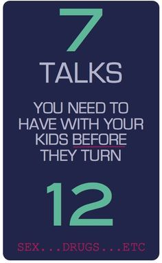 7 Tough Conversations your should have with your kids before they turn 12 (for Christian Parents).  I need to get started on this soon!
