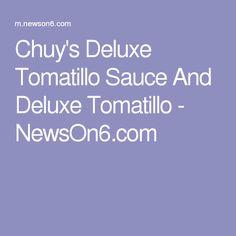Chuy's Deluxe Tomatillo Sauce And Deluxe Tomatillo recipe detailed by Jill Warden, Tulsa's Chuy's owner and operator. Tomatillo Recipes, Tomatillo Sauce, Recipe Details, Mexican Food Recipes, Cooking Recipes, Mexican Recipes