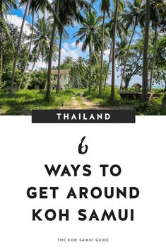 How to Get Around Koh Samui: Your 6 Best Options for Island Transport – To get around Koh Samui, you have options for public transport as well as private, hired transportation. Whether by songthaew, car, bike, on foot or in a taxi, you have a variety of ways to get where you want to go. | #travel #thailand #kohsamui Thailand Travel, Asia Travel, The Number 11, Singapore Travel Tips, Grand Island, Koh Samui, Beach Town, Public Transport, Taxi