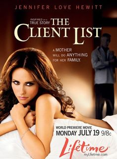 -Good Movie- The Client List (2010) - Click Photo to Watch Full Movie Free Online.