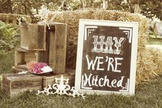 """""""Hay, we're hitched!"""" Country Wedding Sign"""