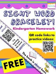 FREE Sight Word Homework Bracelets with QR codes for the high frequency word ABOUT! Meaningful & appropriate Kindergarten sight word homework & remediation! The QR code links to a sight word video to help students with sight word mastery at home. The paper bands also include a sentence which uses the important word in context. Pictures on the band support early readers, & the words are written in various fonts to support consistent recognition of high frequency words, no matter the font!