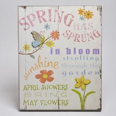 "Celebrate longer days, warmer temperatures and nature's beauty with our ""Spring has Sprung"" Hanging Wall Plaque"