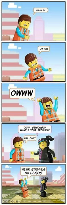 Haha this is funny. But stepping on a Lego doesn't hurt that bad.
