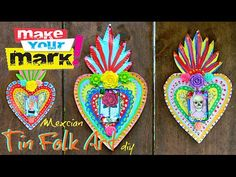 How to: Mexican Tin Folk Art - YouTube  https://www.youtube.com/watch?v=0vz9-8OcDjg