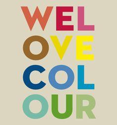 we  ♥ colour
