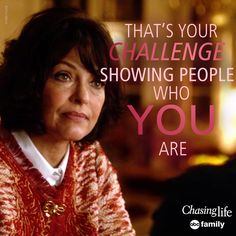 """""""That's your challenge showing people who you are."""" 