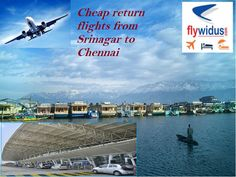 There are various airlines that provide their services with cheapest airfare from Chennai to Srinagar such as Air India, Indigo, Go air, Jet airways, and Spice jet. With lowest airfare from Chennai to Srinagar you can travel in budget along with saving time in your journey. So hurry and book now cheap return tickets from Chennai to Srinagar.