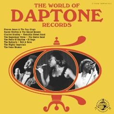 """11.18.12 various artists """"the world of daptone records"""""""