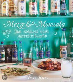Mezze & Moussake  De mediterrane magie van Tessa Kiros.  De smaak van Griekenland