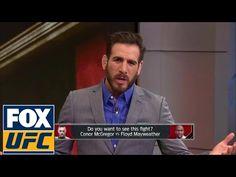 MMA Everyone wants to see Conor McGregor vs. Floyd Mayweather Jr.   UFC TONIGHT