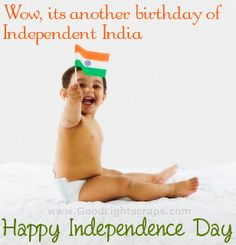 Independence Day Images, Greetings, Wishes, Cards with August Quotes Indian Independence Day, Happy Independence Day, Festivals Of India, India Culture, National Holidays, Going On Holiday, Always Love You, For Facebook, Funny Images