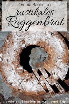 Reines Roggenbrot mit Hefe aus dem Omnia Backofen #omniabackofen #roggenbrot omniarezept Tiramisu, Food And Drink, Meat, Cooking, Ethnic Recipes, Michel Brown, Recipe Share, Camper, Food Porn