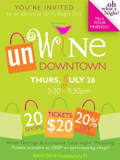 Don't miss unWINE Downtown on Thursday, July 26 for great wine tastings with our Main Street Members & 20% off in every participating shop!